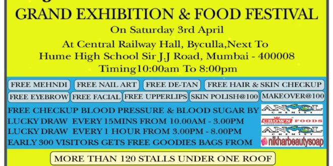 Grace Network in collaboration with Tawa Restaurant Presents JASHN- E- RAMZAN Grand Exhibition and food festival on Saturday 3rd April at Central railway hall, Byculla